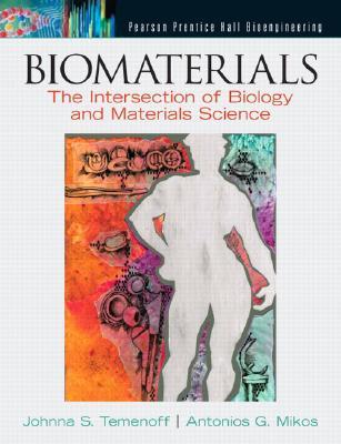 Biomaterials By Temenoff, Johnna S./ Mikos, Antonios G.